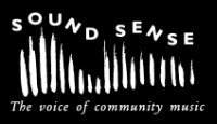 Sound Sense The voice of community music